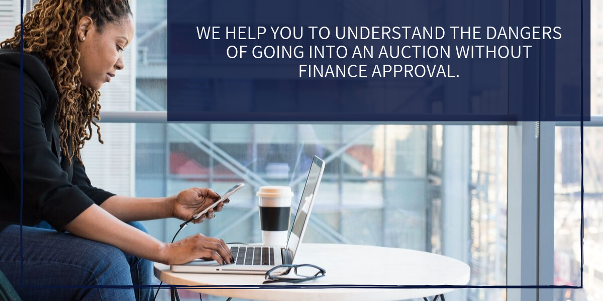 Why You Need To Secure Your Finance Before Auction.